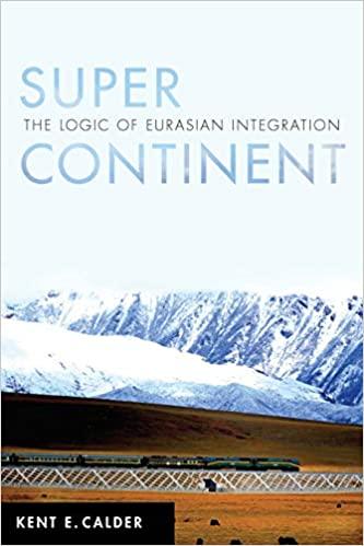 Kent E. Calder: Super Continent